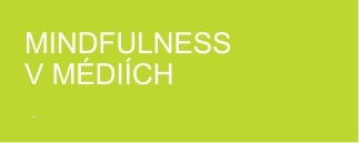 Mindfulness v médiích sekci